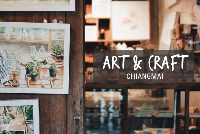 ART & CRAFT in CHIANGMAI