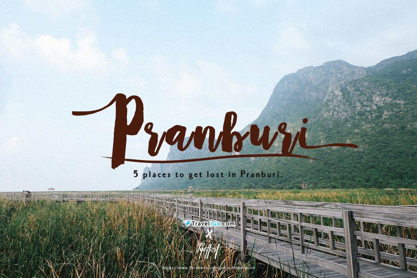 Traveligo X Gogetlost : at Pranburi