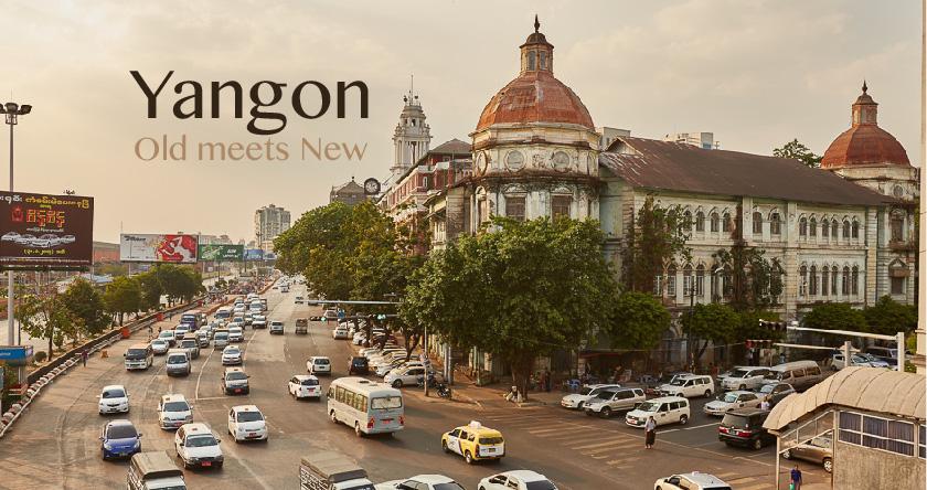 Yangon : Old meets New พม่าไม่ได้มีด้านเดียว